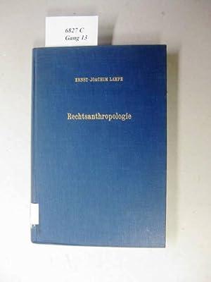Rechtsanthropologie. Individualstrukturen in der Rechtsordnung.: Lampe, Ernst-Joachim Dr.