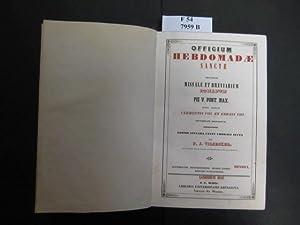 Officium Hebdomadae Sanctae Secundum Missale Et Breviarium: Vilsecker, F. J.