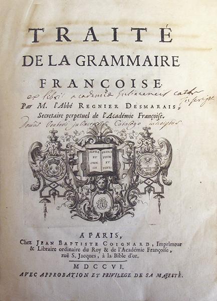1- Traité de la Grammaire Françoise. Paris,: REGNIER-DESMARAIS (François-Séraphin)