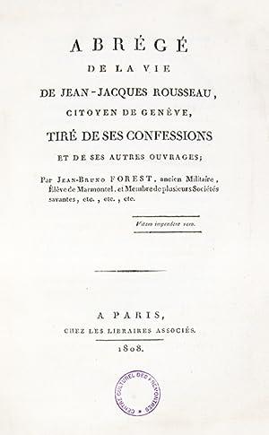 1- Abrégé de la vie de Jean-Jacques: ROUSSEAU (Jean-Jacques), FOREST