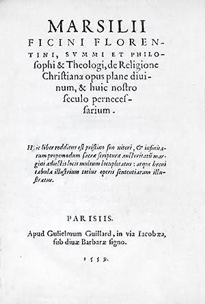 Marsilii Ficini (.) De Religione Christiana opus: FICINO (Marsilio) ou