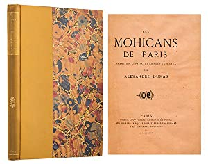 Les Mohicans de Paris. Drame en cinq: DUMAS PERE (Alexandre)