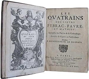 Les Quatrains des sieurs Pybrac, Favre et: PIBRAC (Guy Du