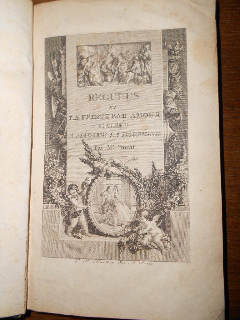 Regulus et la feinte par amour, dédiés: DORAT (Claude-Joseph)