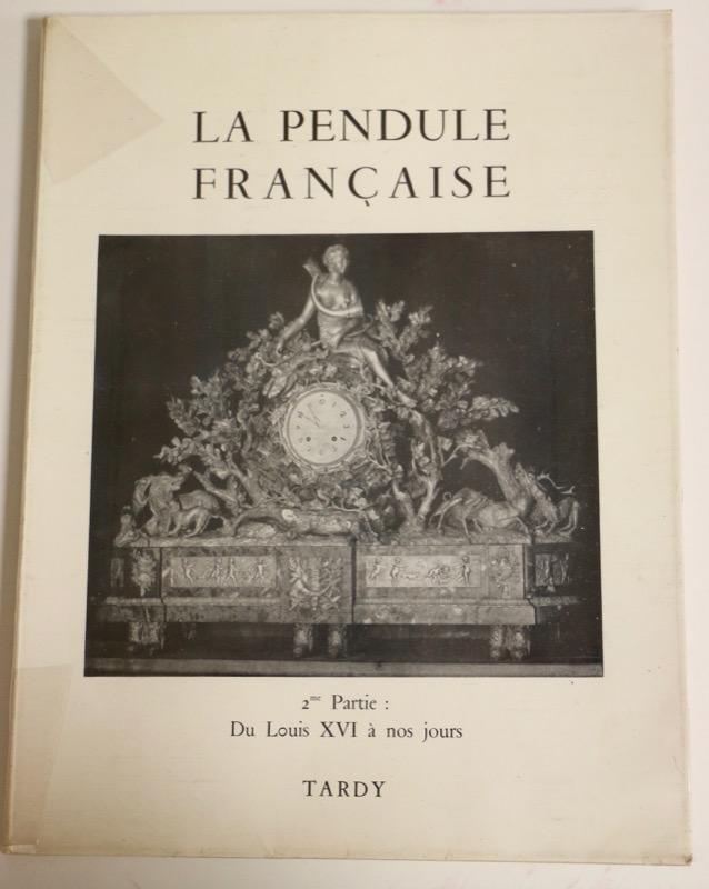 La pendule française, 2ème Partie
