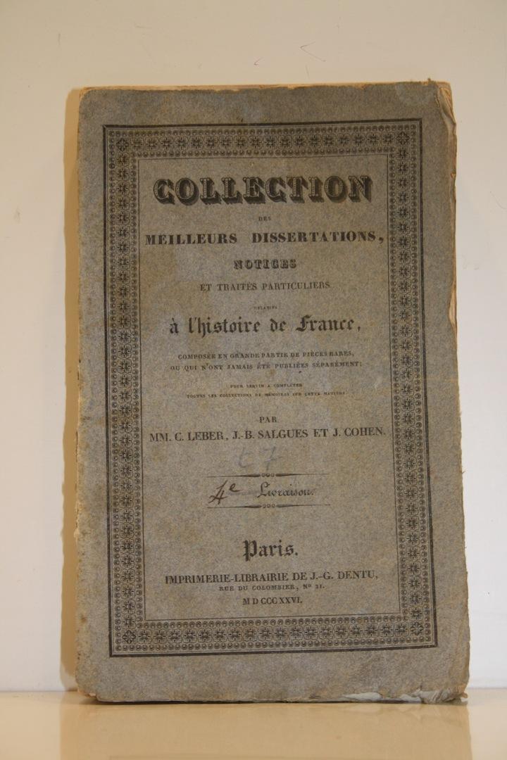 Collection des meilleures dissertations, notices et traités: LEBER (C.), SALGUES