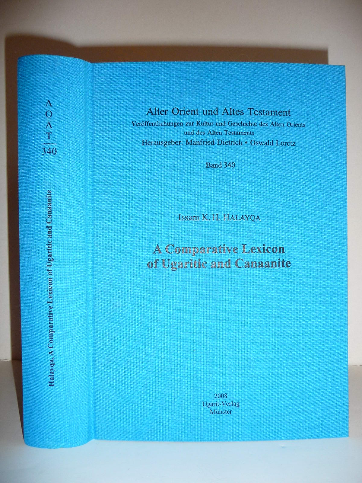 9783934628953 - HALAYQA (Issam K.H.): A comparative lexicon of ugaritic and canaanite. - Livre