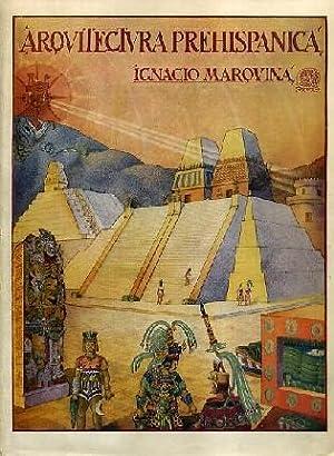 Arquitectura prehispanica. Memorias del Instituto Nacional de: MARQUINA (Ignacio)
