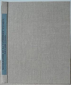 Monographie de la Cathédrale d'Evreux. Illustrations de: FOSSEY (Jules, Abbé)