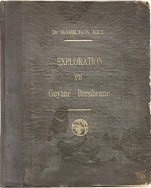 EXPLORATION EN GUYANE BRESILIENNE Rio Branco -: RICE (Dr. Hamilton)