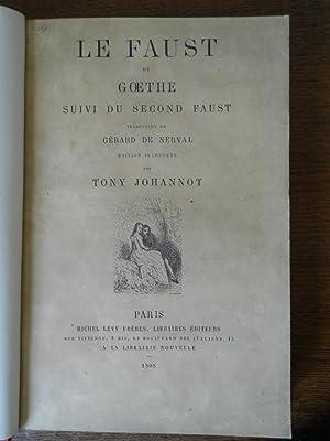 Le Faust de Goethe suivi du second: JOHANNOT] - GOETHE