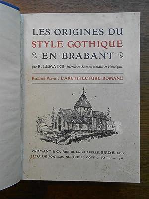 Les origines du style gothique en Brabant.: LEMAIRE (R.), LEURS