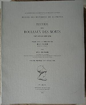 Recueil des rouleaux des morts (VIIIe siècle-vers: FAVIER (Jean), [dir.],