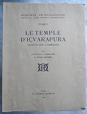 LE TEMPLE D'ICVARAPURA (Bantay Srei, Cambodge). Mémoires: FINOT (Louis), PARMENTIER
