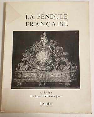 La pendule française. 2ème partie. Du Louis: TARDY