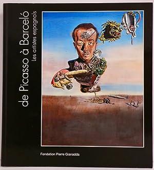De Picasso à Barcelo, les artistes espagnols.: CATALOGUE D'EXPOSITION