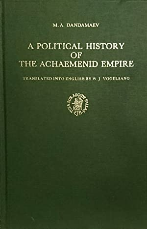 A Political History of the Achaemenid Empire.: DANDAMAEV (M. A.)