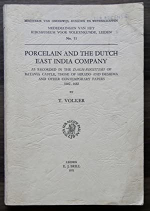 PORCELAIN AND THE DUTCH EAST INDIA COMPANY.: VOLKER (T.)