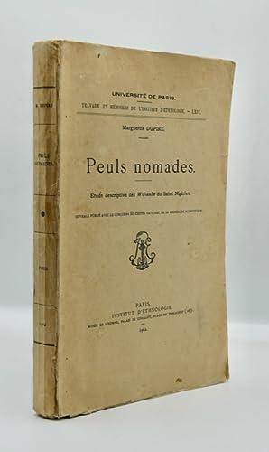 PEULS NOMADES. Etudes Descriptives des WODAABE du: DUPIRE (Marguerite)