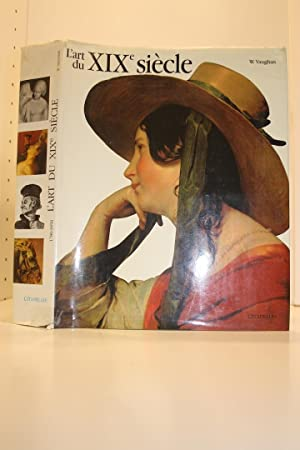 L'art du XIXe siècle. 1780- 1850. Traduit: VAUGHAN (William)
