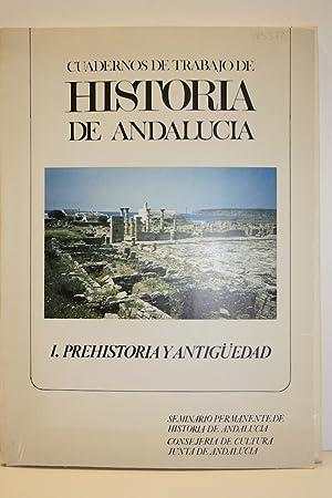 Cuadernos de Trabajo de Historia de Andalucia. I - Prehistoria y Antigüedad.: Collectif]