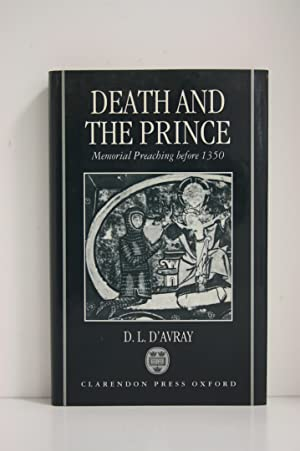 Death and the Prince. Memorial Preaching before 1350.: D'AVRAY (D.L.)