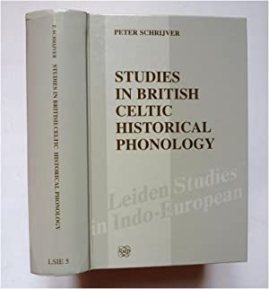 Studies in British Celtic Historical Phonology.: SCHRIJVER (Peter)
