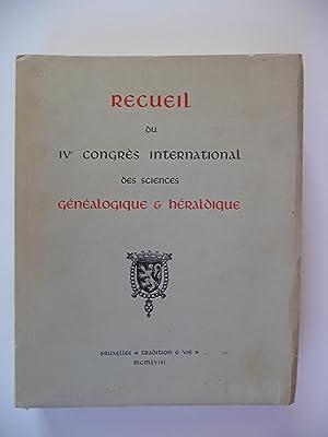 Recueil du IVe congrès international des sciences généalogique & héraldique.: COLLECTIF