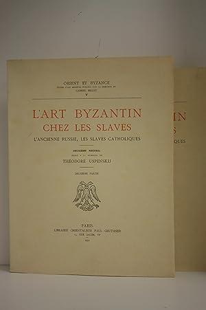 L'Art byzantin chez les Slaves. L'ancienne Russie,: MILLET (Gabriel) [ss.