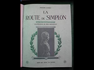 La route du Simplon. Illustrations de Frédéric: BOISSONNAS] - BARBEY