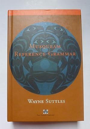 Musqueam Reference Grammar.: SUTTLES (Wayne)