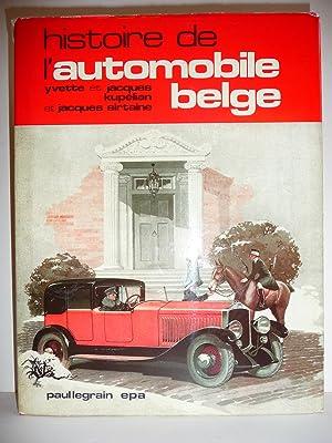 Histoire de l'automobile belge. Préface de H.: KUPELIAN (Yvette), KUPELIAN