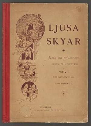 Ljusa skyar. Sagor och berättelser i original och bearbetning [.]. Med illustrationer af Jenny...
