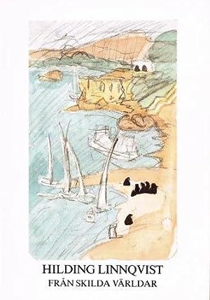 Hilding Linnqvist. Från skilda världar. 8-30 mars: LINNQVIST, Hilding) (1891-1984)