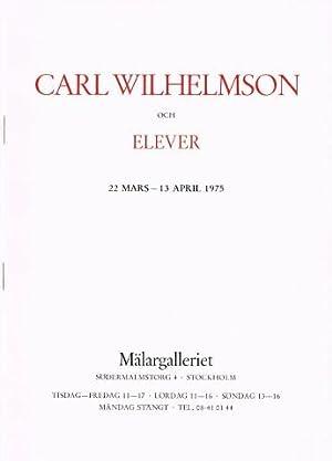 Carl Wilhelmson och elever. 22 mars-13 april: WILHELMSON, Carl) (1866-1928)