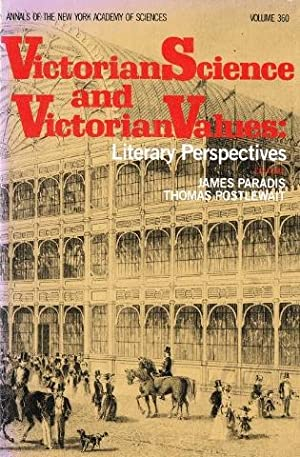 Victorian Science and Victorian Values: Literary Perspectives.: Paradis, James &