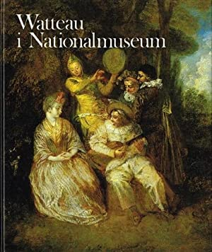 Watteau i Nationalmuseum.: WATTEAU, Antoine) (1684-1721)