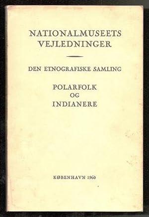 Nationalmuseets Vejledninger. Den etnografiske samling. Polarfolk og