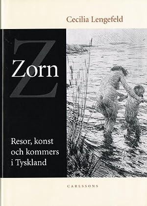 Zorn. Resor, konst och kommers i Tyskland.: ZORN, Anders) (Mora