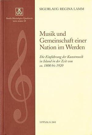 Musik und Gemeinschaft einer Nation im Werden.: Lamm, Sigurlaug Regina