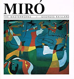 Miró. [The Masterworks.]: MIRÓ, Joan) (1893-1983)