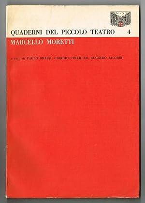 Marcello Moretti. Scritti di Luigi Ferrante, Paolo: Moretti, Marcello) -