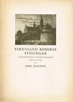 Ferdinand Bobergs etsningar. Illustrerad beskrifvande katalog.: BOBERG, Ferdinand) (1860-1946)