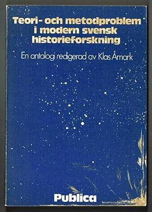 Teori- och metodproblem i modern svensk historieforskning.: Åmark, Klas (red.)
