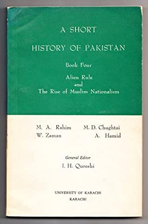 A Short History of Pakistan. Book four.: Rahim, M. A.