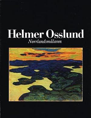 Helmer Osslund. Norrlandsmålaren. Katalog no 10.: OSSLUND, Helmer) (Tuna,