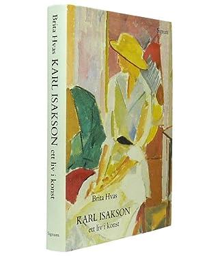 Karl Isakson. Ett liv i konst.: ISAKSON, Karl) (1878-1922)