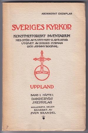 Kyrkor i Danderyds skeppslag. [.] 1. [Mellersta: Brandel, Sven