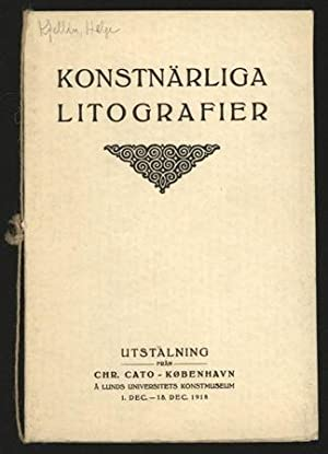 Konstnärliga litografier. Utställning från Chr. Cato -: Kjellin, Helge