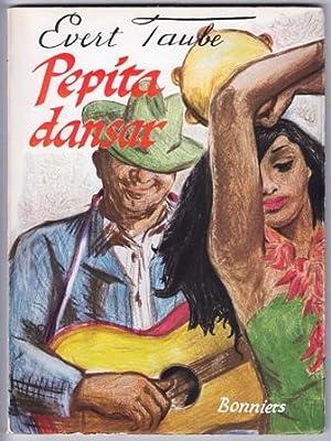 Pepita dansar. Nya ballader. [.] Tonsatta och: Taube, Evert